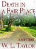 Death in a Fair Place by W.L. Taylor