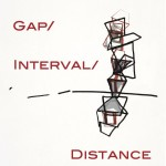 Space/Gap/Interval/Distance by Judy Halebsky